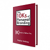 10ks of Personal Branding by Kaplan Mobray