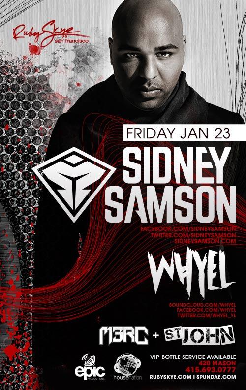 sidney samson amp whyel tickets fri jan 23 2015 at 900