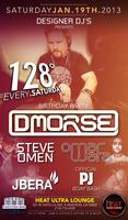 Designer DJs Presents; DMorse (Official Bday Bash), Steve...