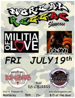 FRIDAY, JULY 19TH:  NOR-CAL REGGAE SHOWCASE with MILITIA OF LOVE...