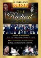 "Original Radio Presents ""The Radical Tour"