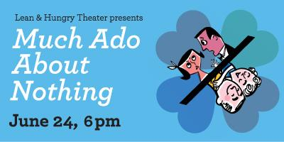 "WAMU 88.5 and Lean & Hungry Theater present: ""Much Ado..."