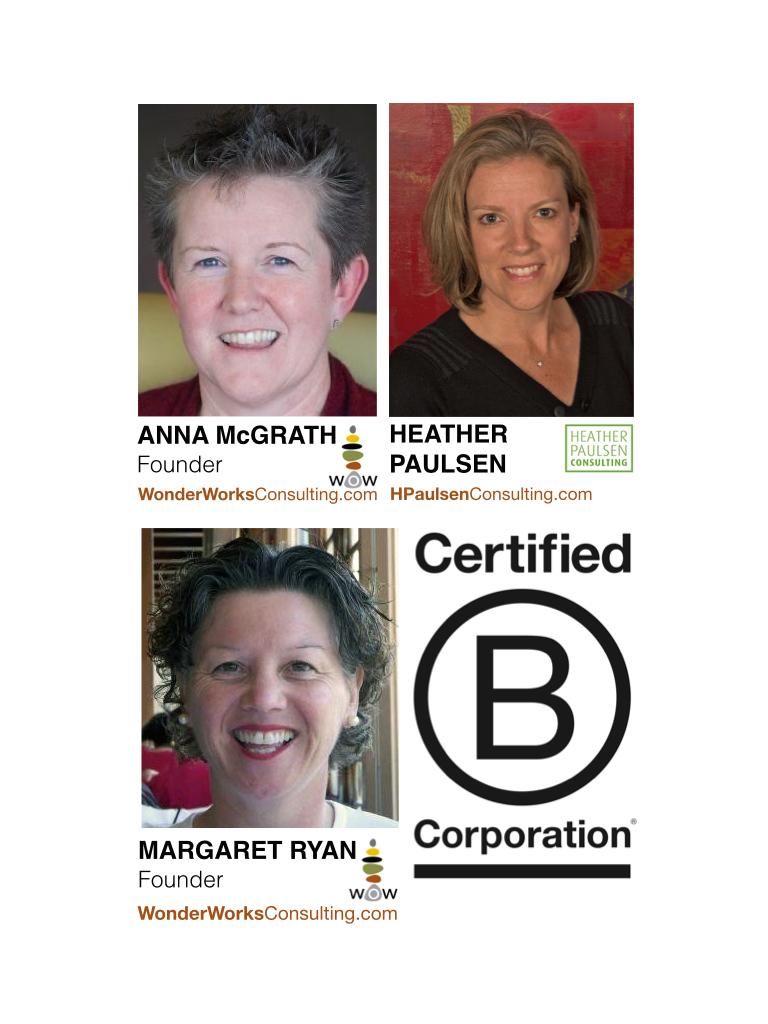 B Corp Inclusion Anna McGrath Margaret Ryan Wonderworks Heather Paulsen Consulting