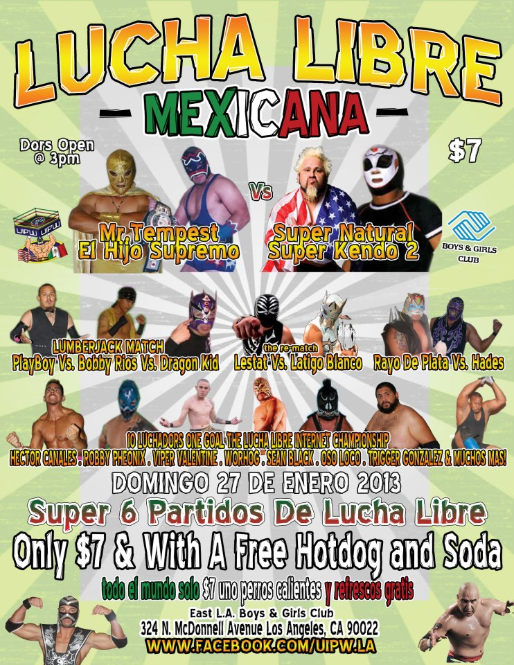 Jaunary 27th, 2013 Lucha Libre show at the East Los angeles Boys and girls club Flyer