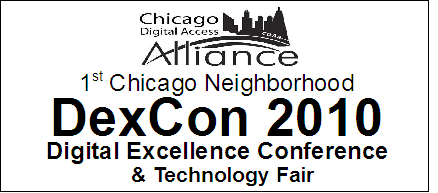 DexCon2010: 1st Chicago Neighborhood Digital Excellence...