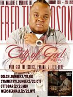 "Fred The Godson ""City Of God"" Tour Featuring Gist The..."