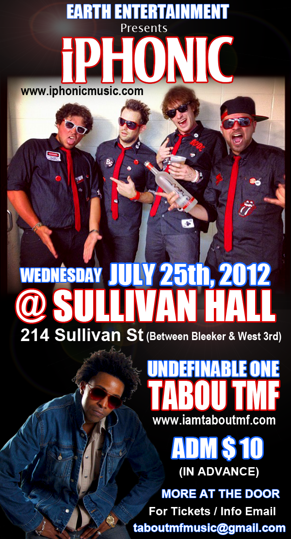 IPhonics feat Tabou TMF Live @ Sullivan Hall NYC - July 25th 2012