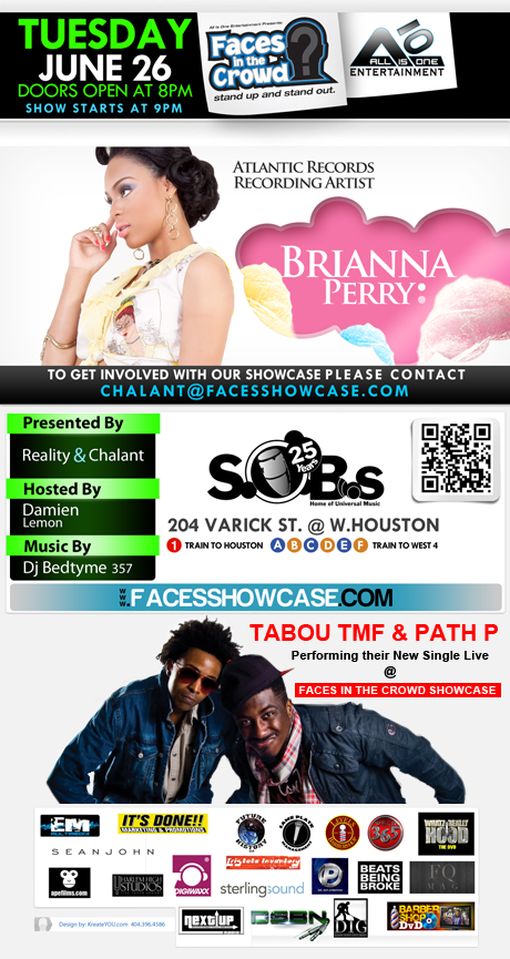 Faces In The Crowd Showcase @ SOBs Brianna Perry ft Tabou TMF & Path P
