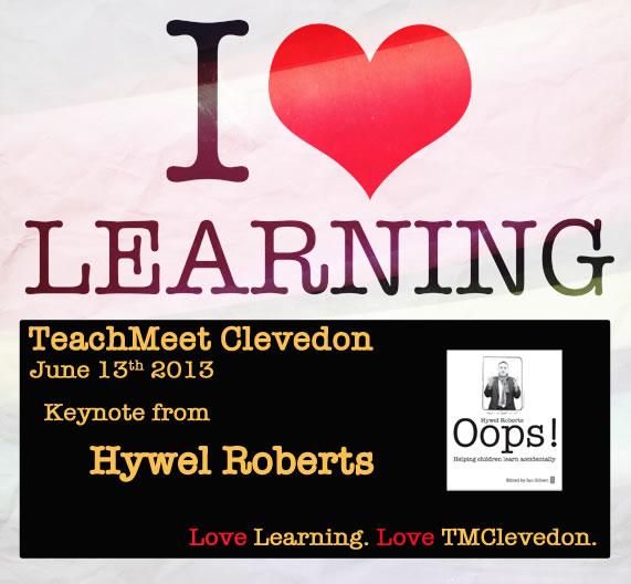 I Love Learning TM Clevedon Poster