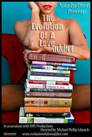 The Evolution of a Love Addict by Natasha Dixon