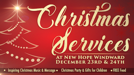 New Hope Windward Christmas Services - Adults
