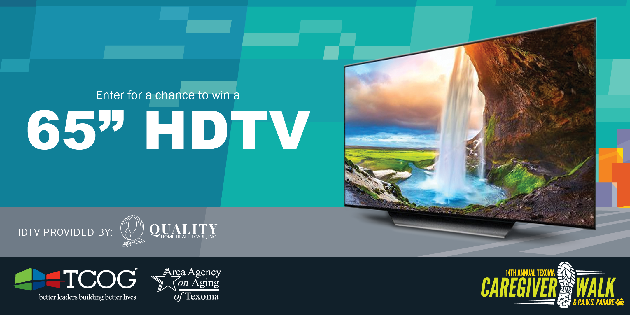 HDTV generously provided by Quality Home Healthcare, Inc.