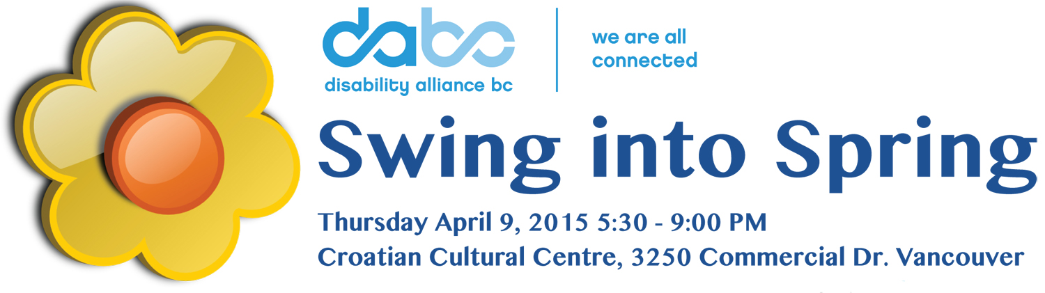 Disability Alliance BC's Swing into Spring, April 9, 2015