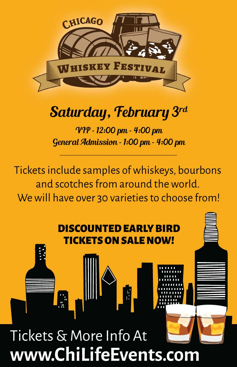 Chicago Whiskey Festival Party - Taste a variety of whiskeys, bourbons & scotches! We will have over 30 varieties to choose from!