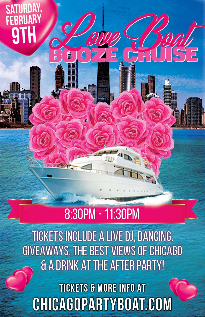 Love Boat Booze Cruise Party on Lake Michigan - Tickets include a Live DJ, Dancing, Giveaways, a drink at the after party and the best views of Chicago!