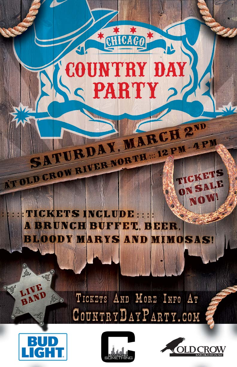 Country Day Party - Throw on your cowboy boots & daisy dukes for the best country themed day drinking party at the best country bar in River North!