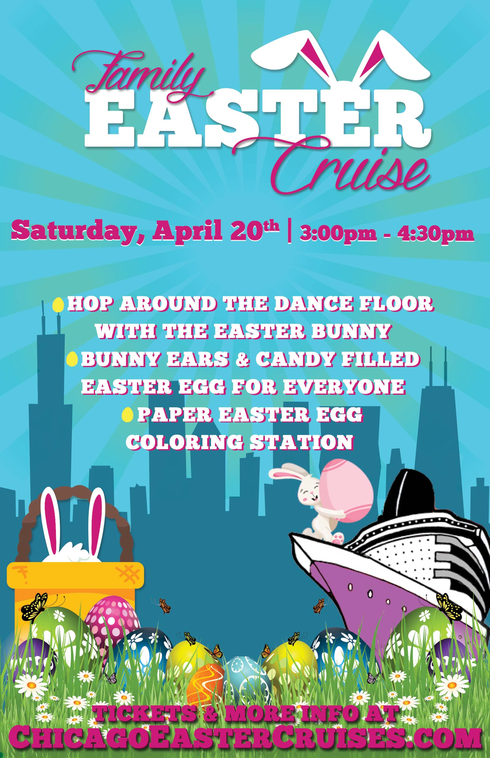 Family Easter Cruise Party on Lake Michigan - While on the cruise, enjoy all of the following: Hop around on the dance floor with the Easter Bunny! Bunny ears and candy filled easter eggs for everyone. Shake your groove thing to some family friendly party tunes on the dance floor! Show off your artistic side by taking advantage of our paper Easter Egg coloring station. Enjoy the best views of the Chicago skyline from our top deck. Snap a pic while you're at it! Cocktails will be available for those of age!