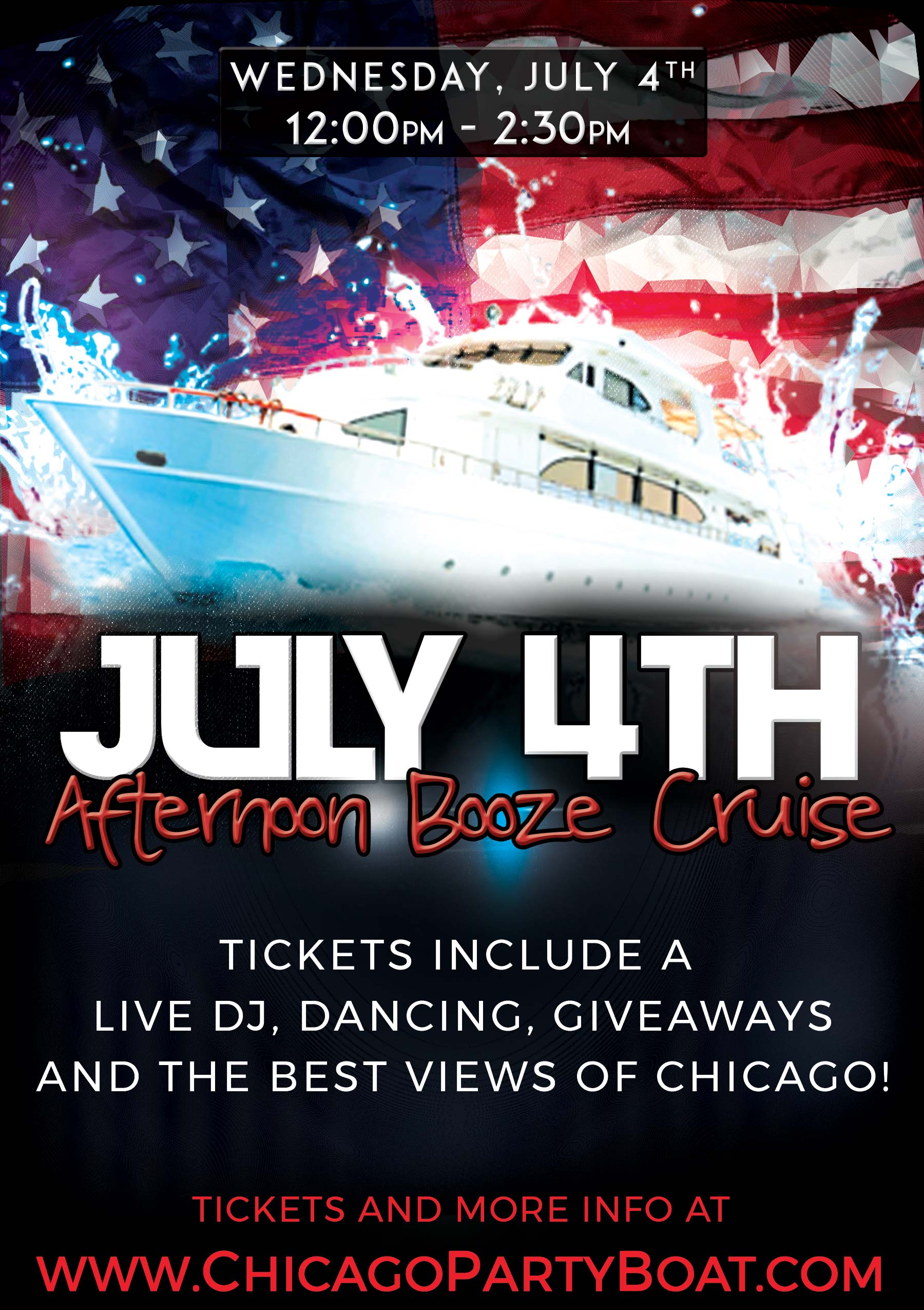 July 4th Independence Day Party Afternoon Booze Cruise - Tickets include a Live DJ, Dancing, Giveaways, and the best views of Chicago!