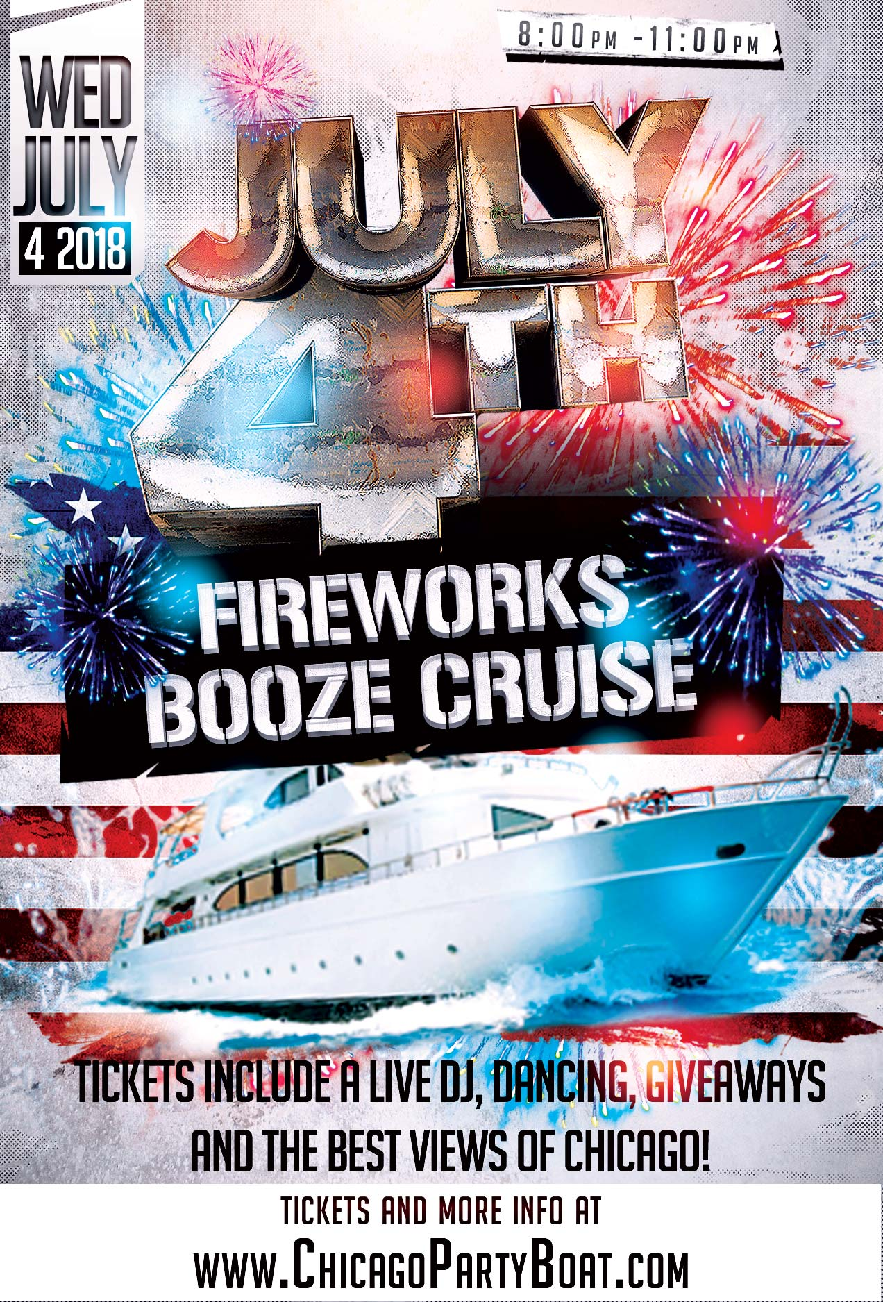 July 4th Independence Day Party Fireworks Booze Cruise - Tickets include a Live DJ, Dancing, Giveaways, and the best views of Chicago!