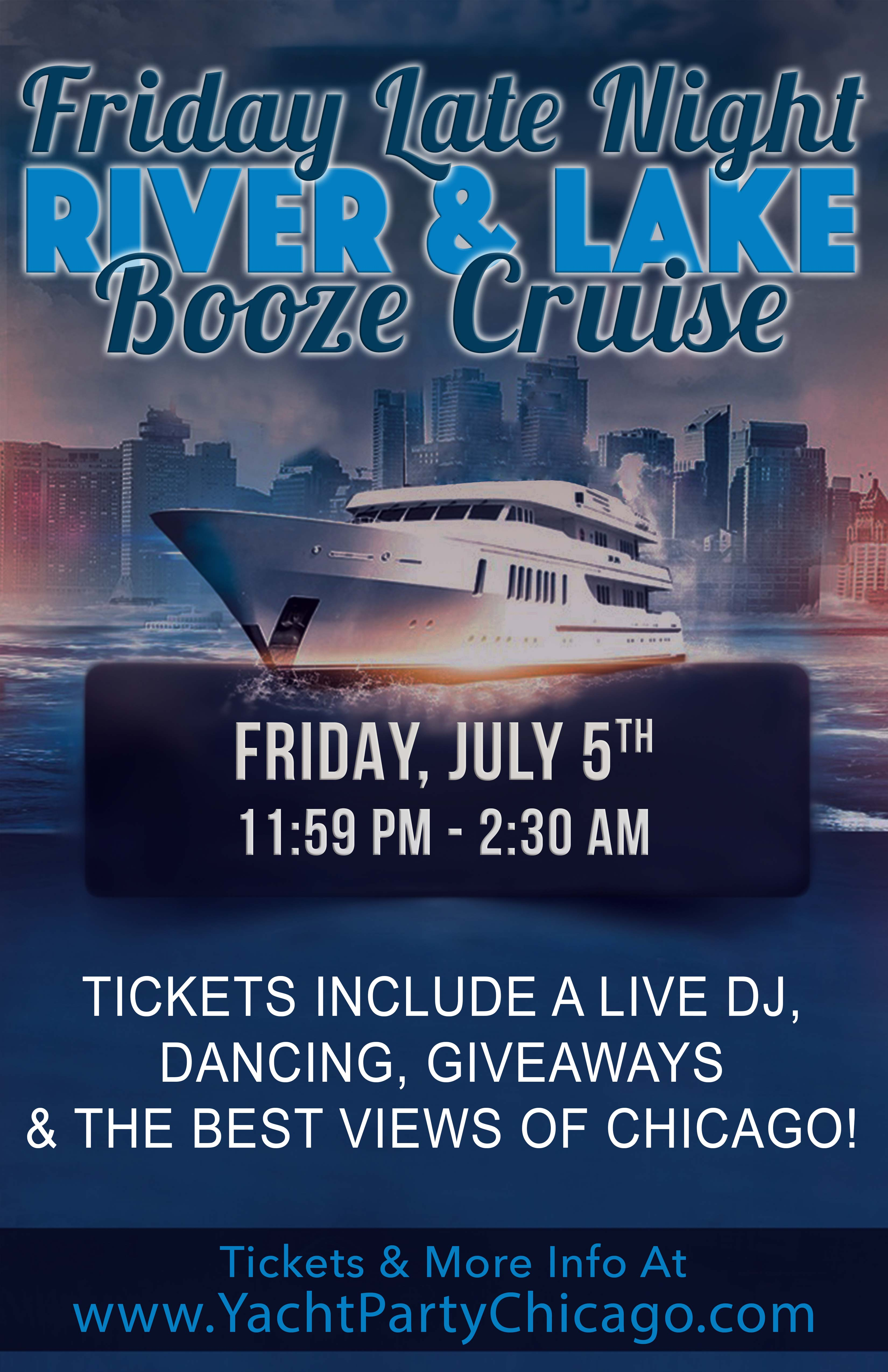 Friday Late Night Booze Cruise Party - Tickets include a Live DJ, Dancing, Giveaways and the Best Views of Chicago!
