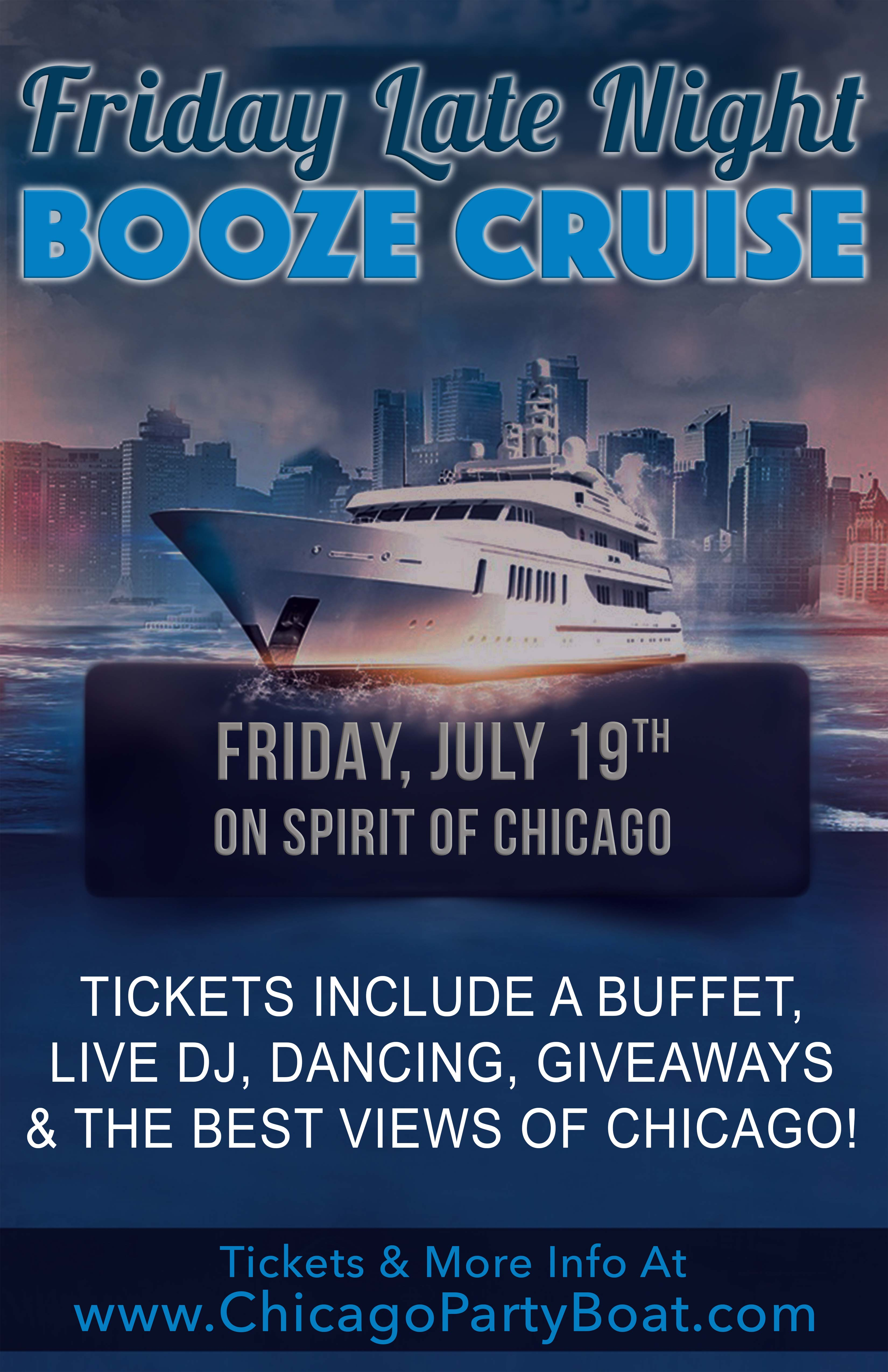 Friday Late Night Booze Cruise Party - Tickets include a Buffet, Live DJ, Dancing, Giveaways, and the best views of Chicago!