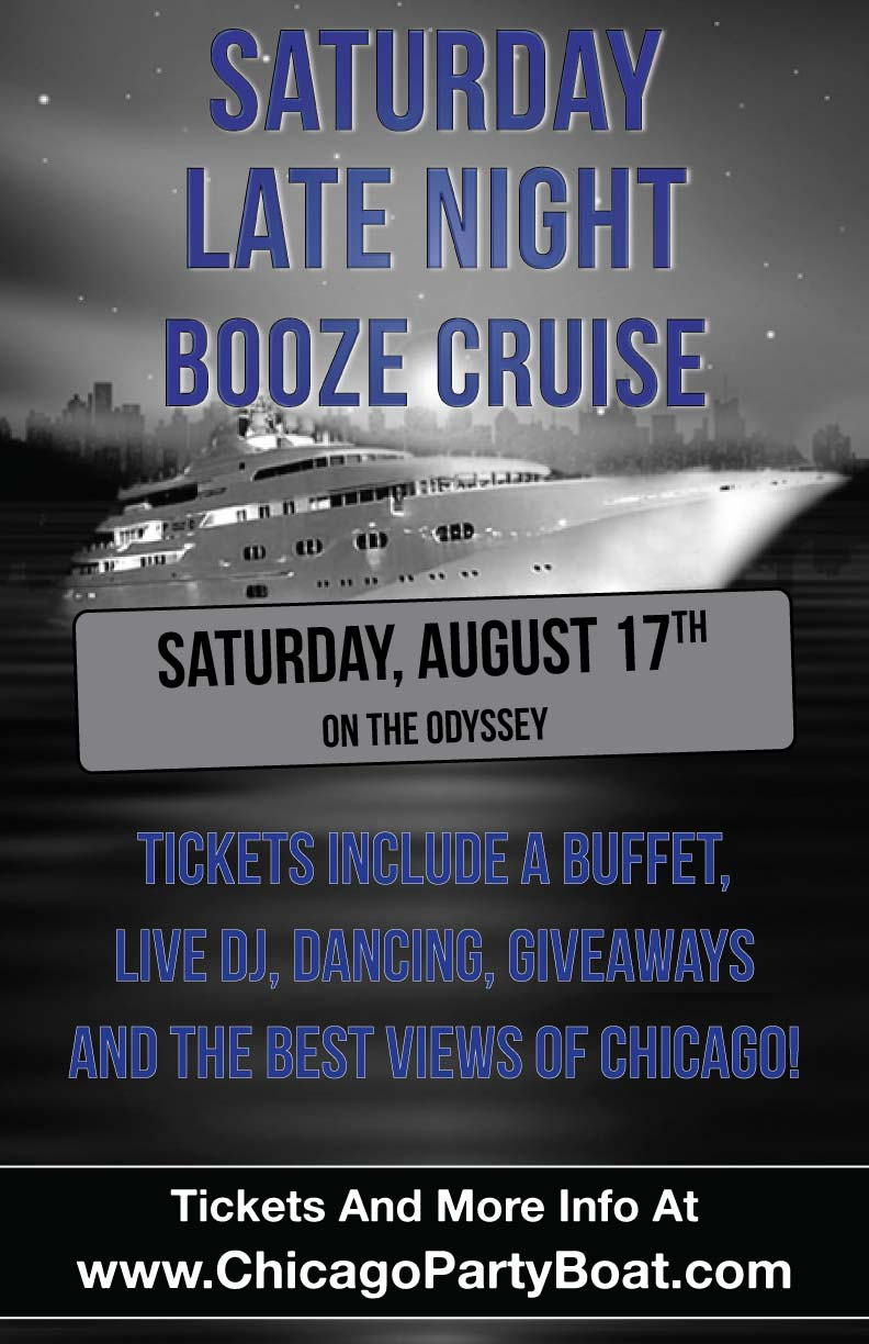 Lollapalooza Weekend Saturday Late Night Booze Cruise Party - Tickets include a Buffet, Live DJ, Dancing, Giveaways, and the best views of Chicago!