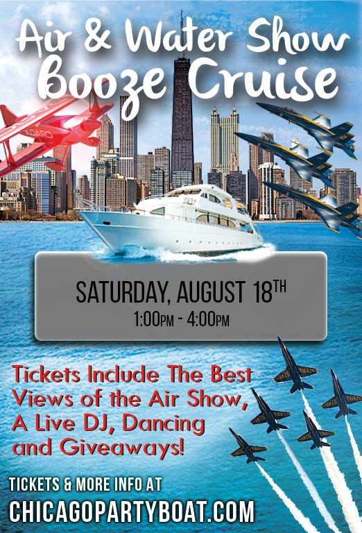 Air & Water Show Booze Cruise - Tickets include the Best Views of the Air Show, a Live DJ, Dancing, and Giveaways!