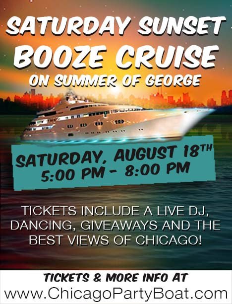 Saturday Sunset Booze Cruise on Summer of George - Tickets include a Live DJ, Dancing, and the best views of Chicago!