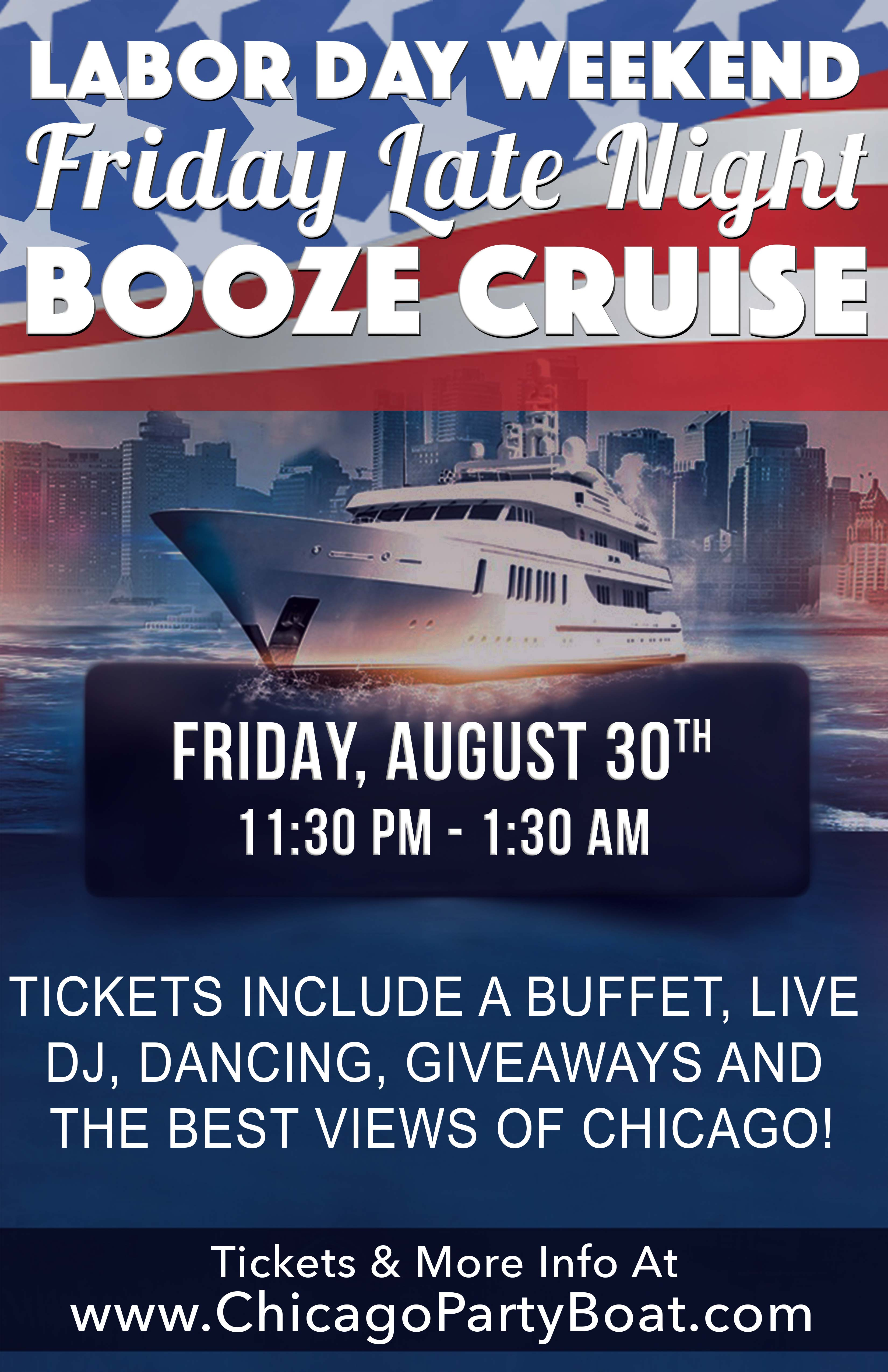 Labor Day Weekend Friday Late Night Booze Cruise Party - Tickets include a Buffet, Live DJ, Dancing, Giveaways, and the best views of Chicago!