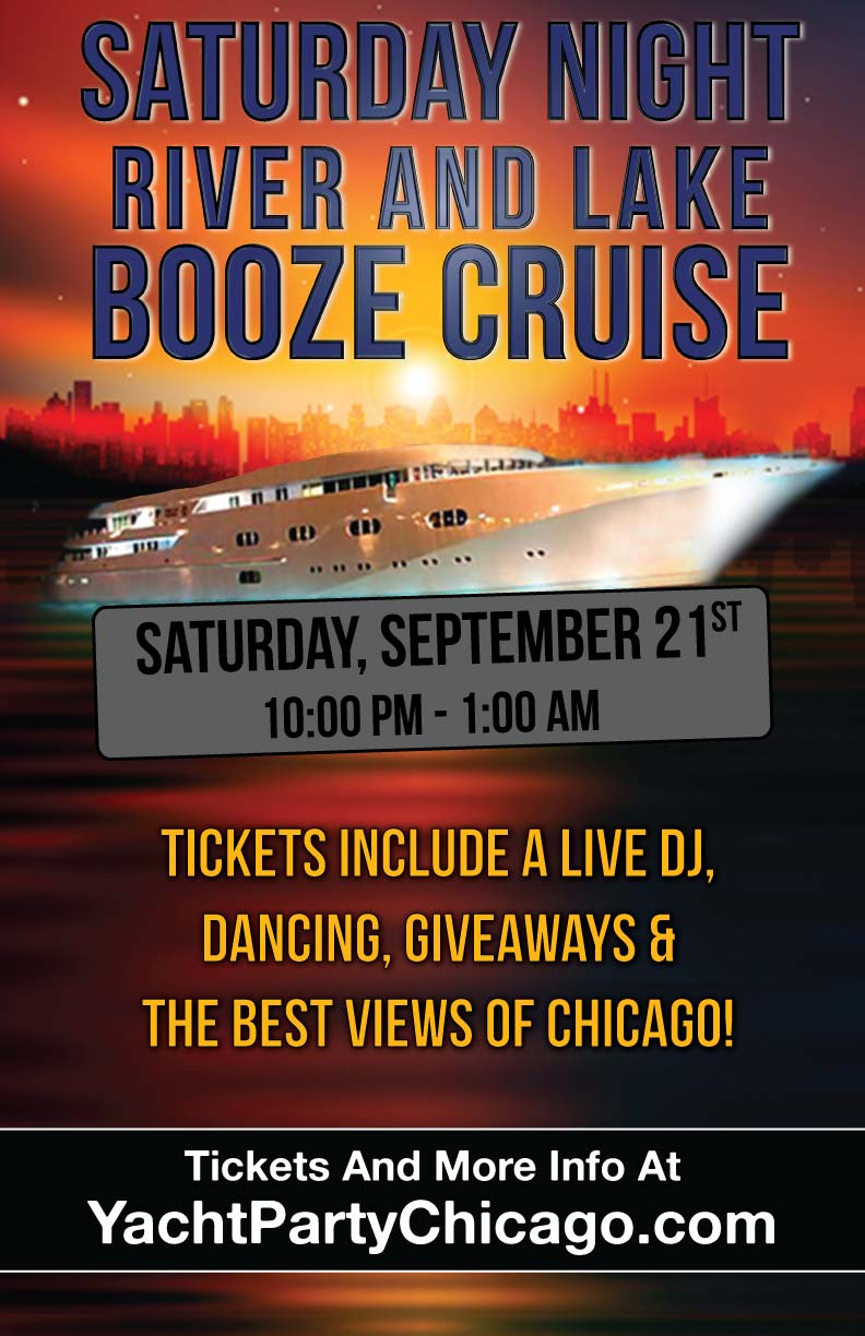 Saturday Night Booze Cruise Party - Tickets include a Live DJ, Dancing, Giveaways and the Best Views of Chicago!