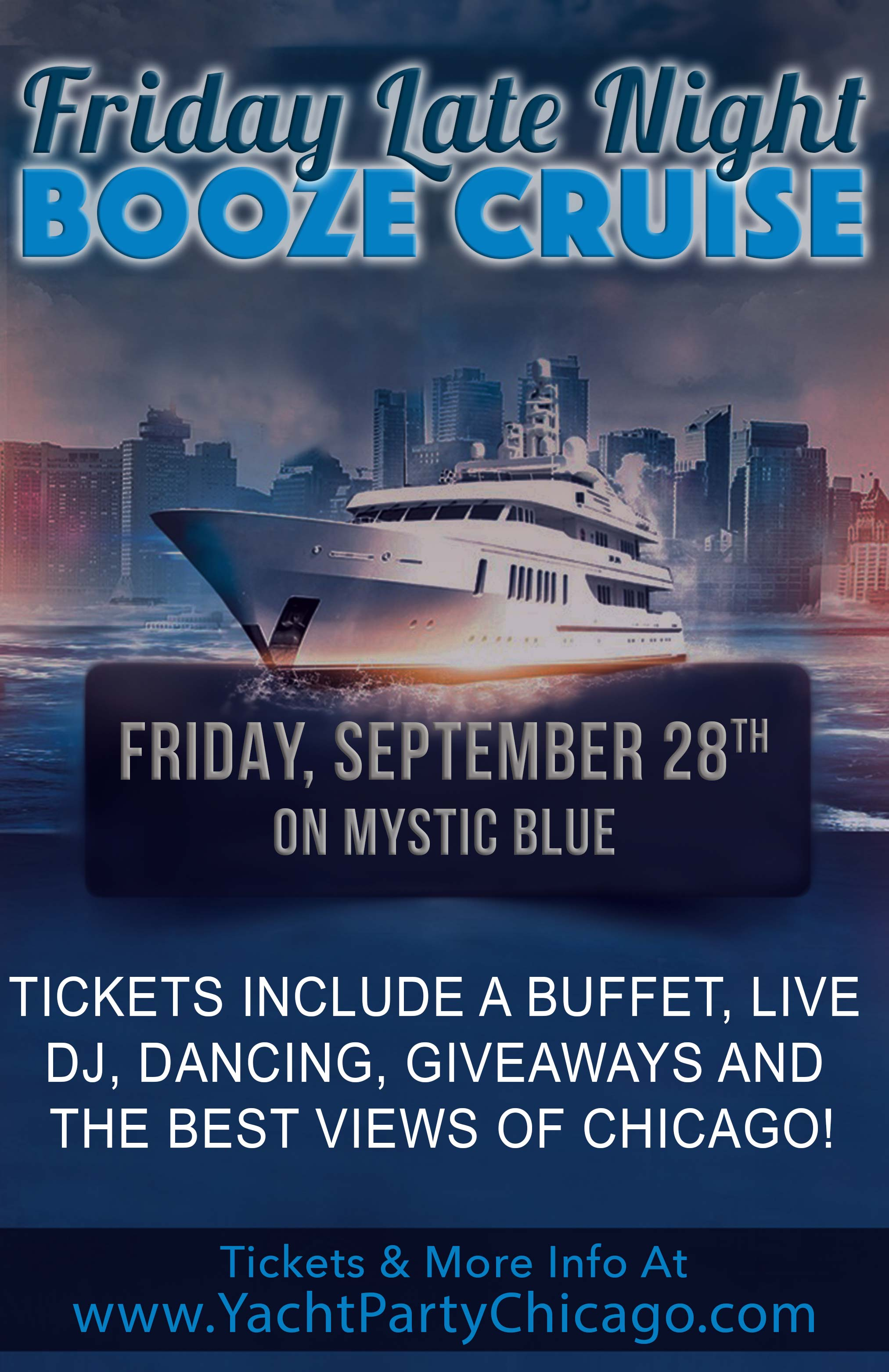 Friday Late Night Booze Cruise - Tickets include a Buffet, Live DJ, Dancing, and the best views of Chicago!