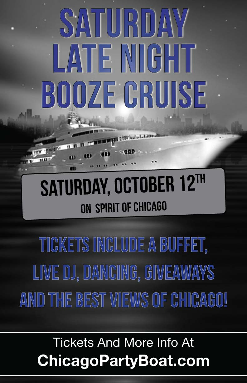 Saturday Late Night Spirit of Chicago booze Cruise - Tickets include a Free Buffet, Live DJ, Dancing, Giveaways, and the Best Views of Chicago!