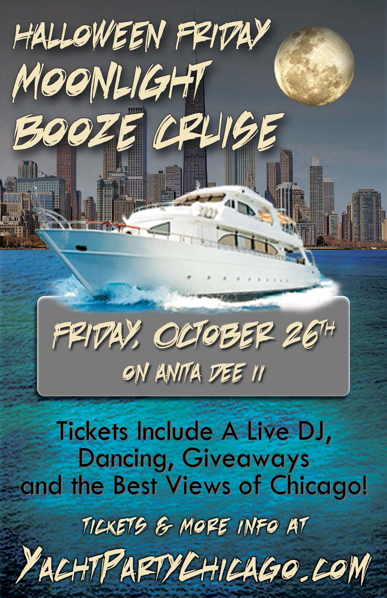 Halloween Friday Moonlight Booze Cruise Boat Party - Tickets include a Live DJ, Dancing, Giveaways, and the best views of Chicago!