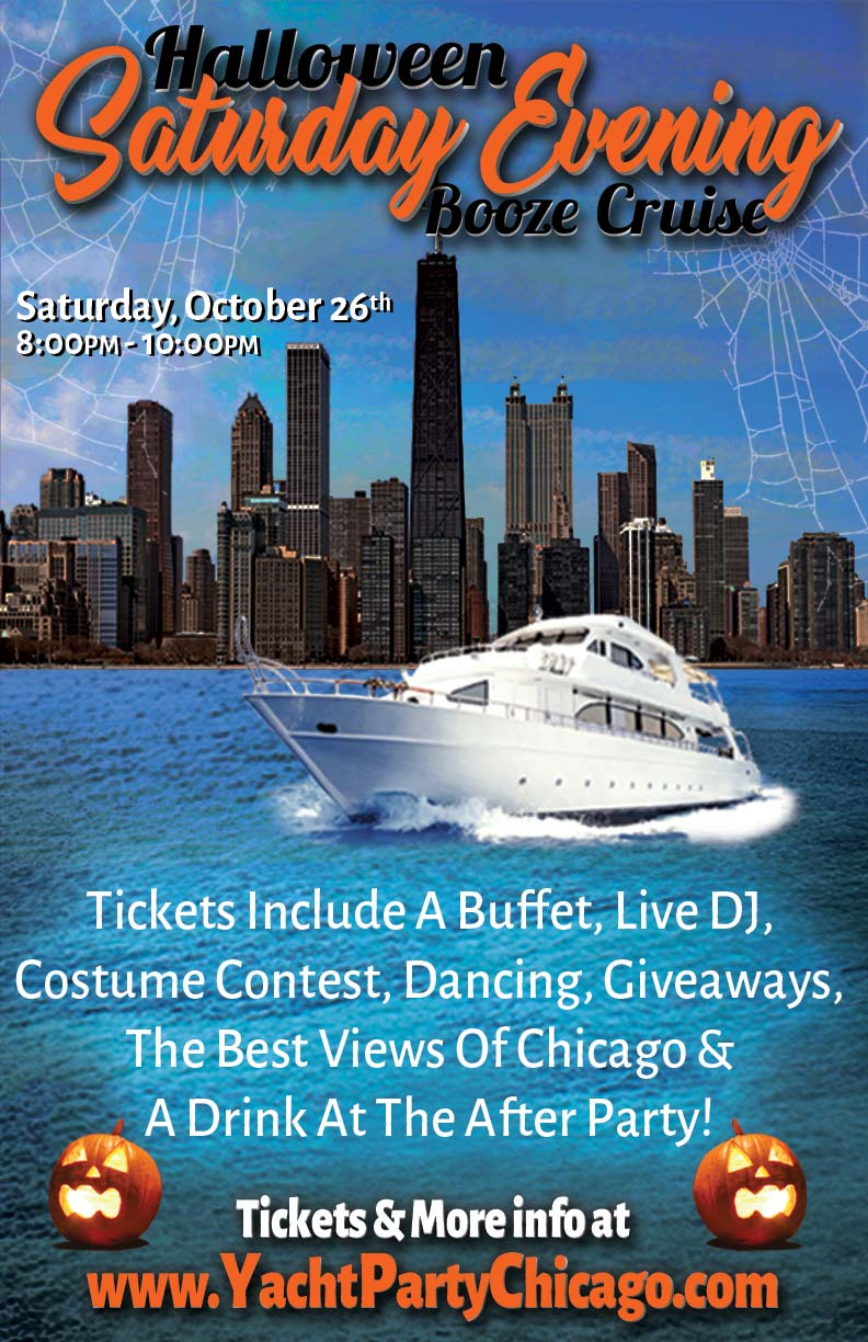 Halloween Saturday Evening Booze Cruise - Tickets include a Buffet, Live DJ, Dancing, Giveaways, a Costume Contest, the best views of Chicago, and a drink at the after party!