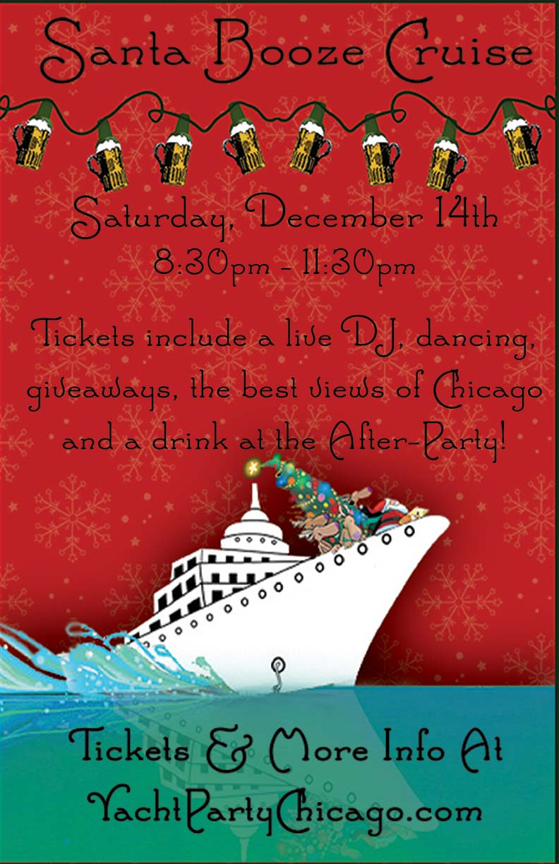 Santa Booze Cruise Party - Tickets include a Live DJ, Dancing, Giveaways, a drink at the after party and the best views of Chicago!