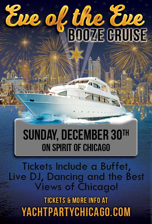 Eve of the Eve Booze Cruise Party - Tickets include a Buffet, Live DJ, Dancing, and the best views of Chicago!