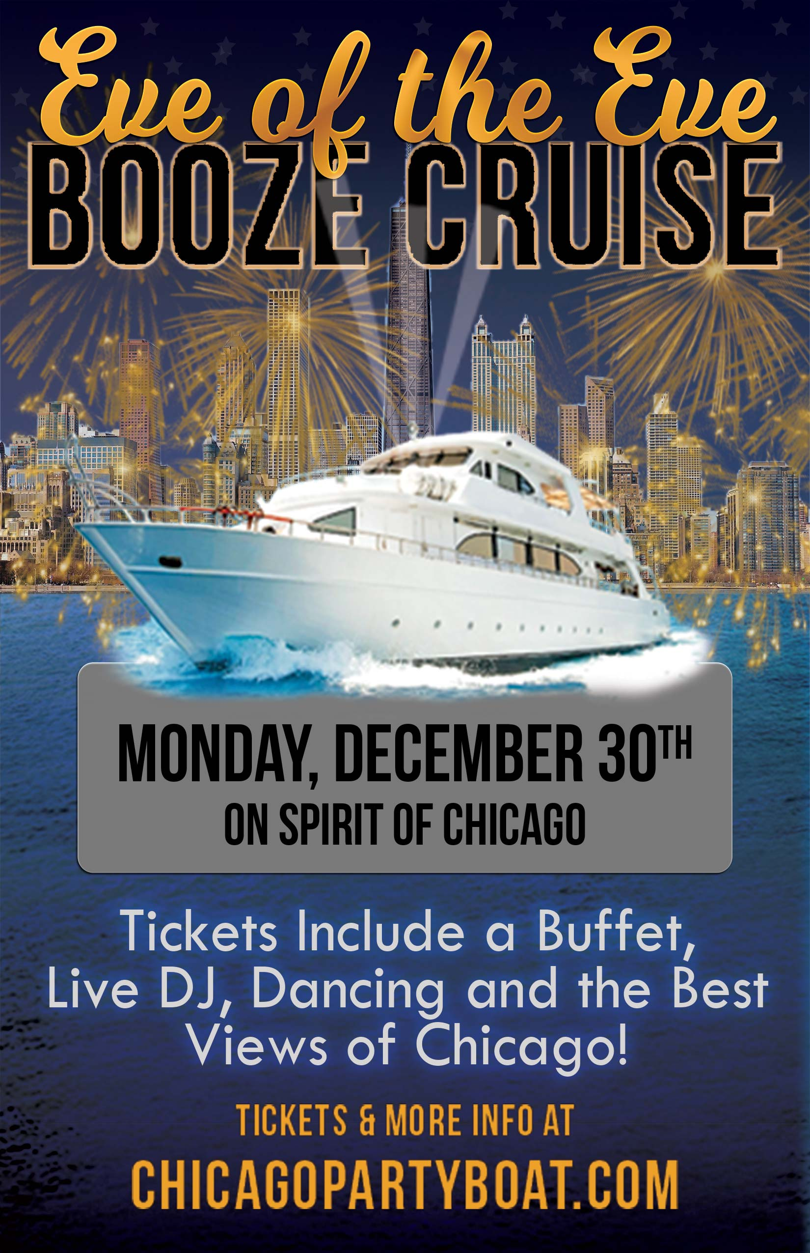 Eve of the Eve Booze Cruise on Lake Michigan - Tickets include a Free Buffet, Live DJ, Dancing, Giveaways, and the Best Views of Chicago!