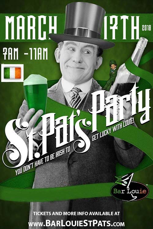 St. Patrick's Day Party at Bar Louie - Tickets include Green Beer From 7am-11am as well as a Breakfast Buffet (Eggs, Potatoes O'Brien, Bacon, Tortillas, Fresh Fruit & more) from 7am-9am!