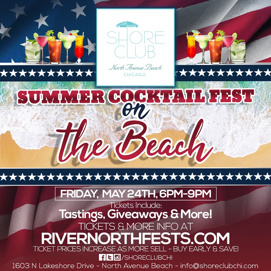 Memorial Day Weekend Summer Cocktail Fest on the Beach - Tickets include cocktail tastings, giveaways & MORE! We will have a variety of different cocktails available for sampling!