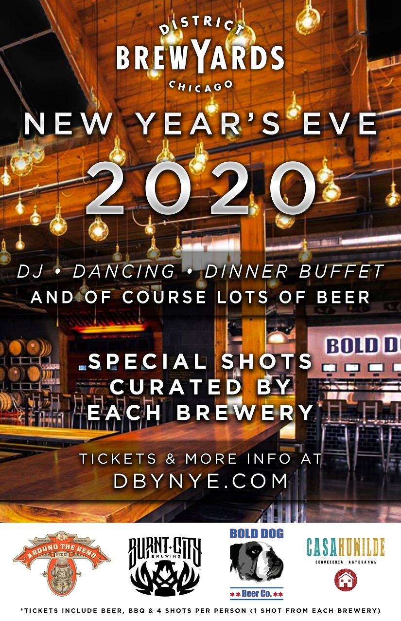 District Brew Yards New Year's Eve Party - Tickets include a BBQ Buffet, Unlimited Beer (8pm-12:30am), 4 Specialty Shots Curated By The Brewers, a live DJ & More!