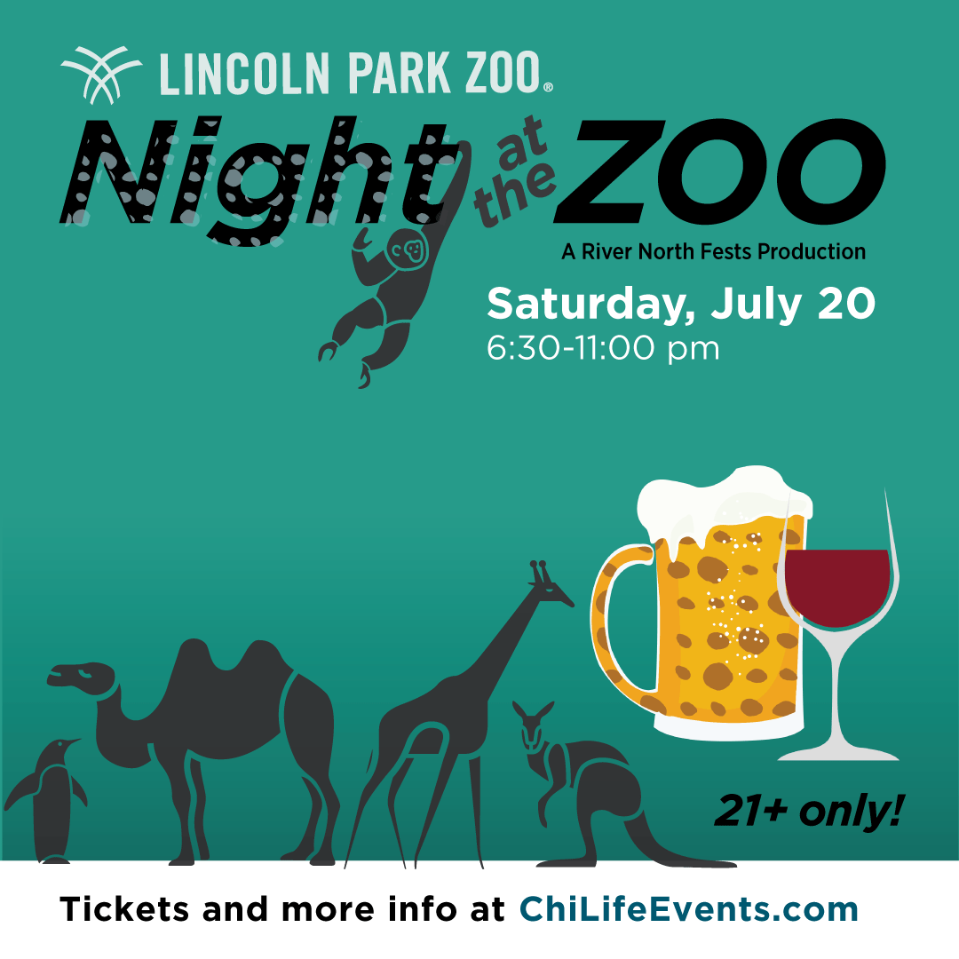 Night at the Zoo Party -  Tickets include Admission to Lincoln Park Zoo after-hours, live DJs, interactive games, giveaways & more! Plus, no kids!