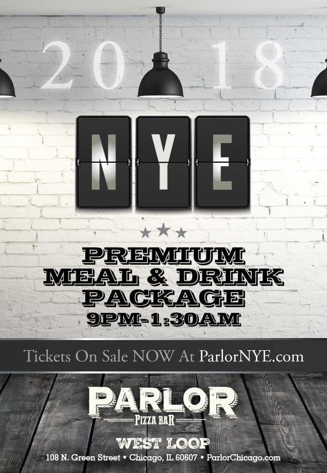 Parlor West Loop - New Year's Eve Party - Tickets include Tickets include a 8pm-12am Premium Drink & Meal PackageTickets include a 9pm-1:30am Premium Meal & Drink Package
