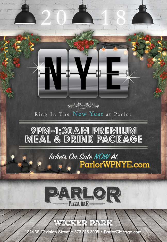 Parlor Wicker Park - New Year's Eve Party - Tickets include Tickets include a 9pm-1:30am Premium Drink & Meal Package
