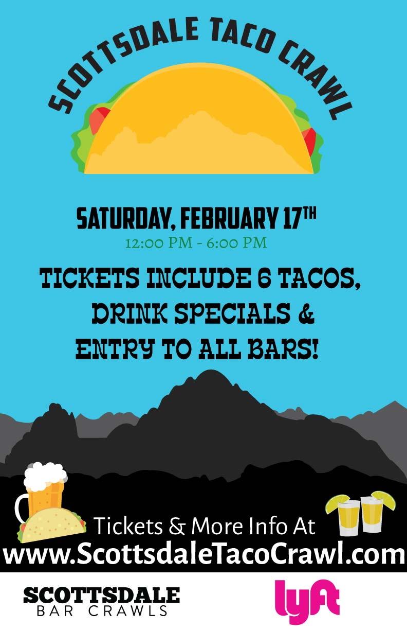The Taco Crawl in Scottsdale - Tickets Include Tacos (One Taco Per Hour), Drink Specials, Giveaways & More!