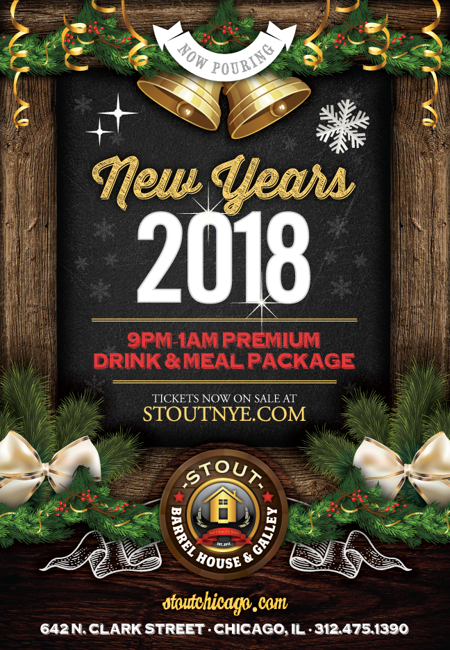 Stout Chicago - New Year's Eve Party - Tickets include Tickets include a 9pm-1am Premium Drink & Meal Package