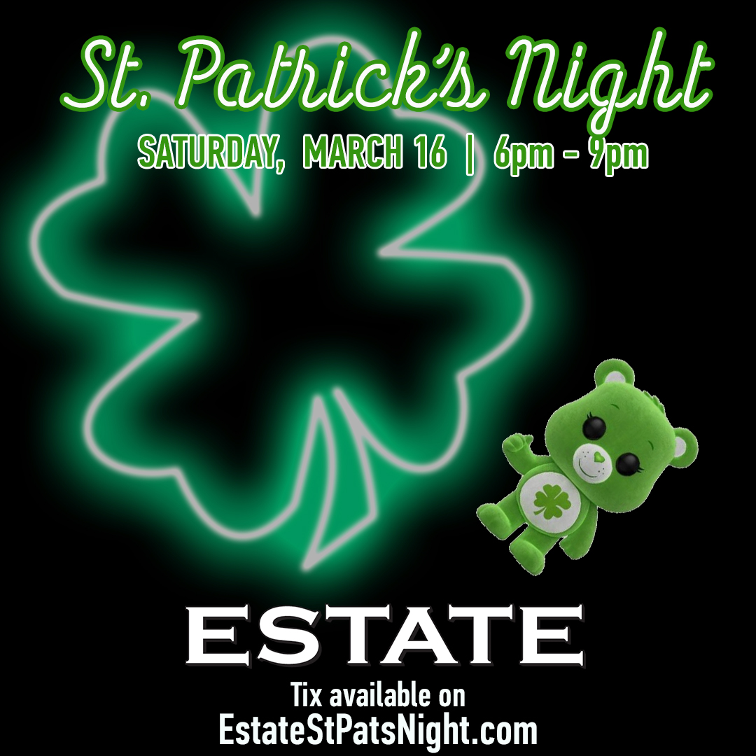 Dark Green River St. Patrick's Day Party at Estate - Food + Drink Package includes Food Buffet, Green/Domestic Beer & Vodka/Rum Mixers from 6-9pm