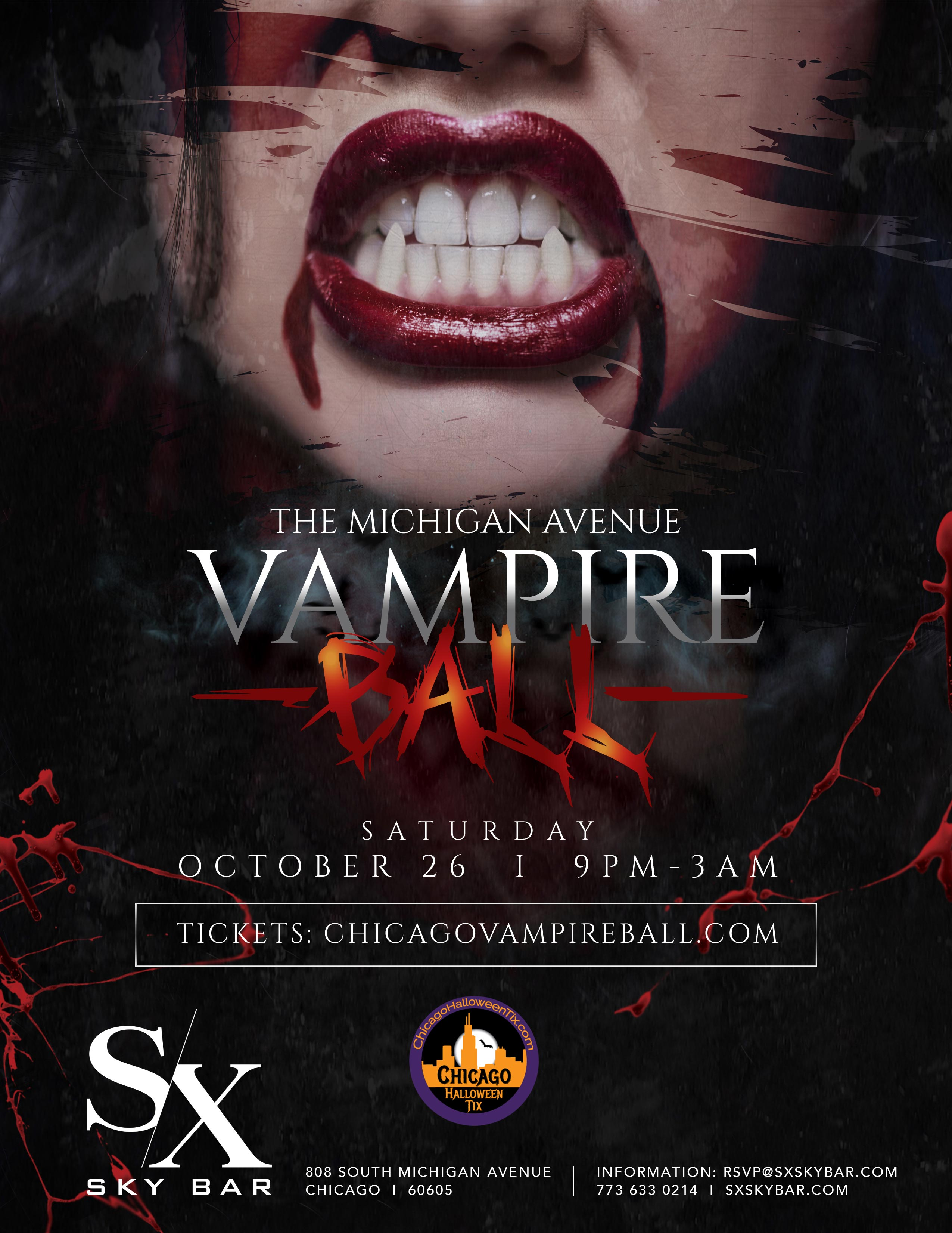 Michigan Avenue Vampire Ball at SX Sky Bar - Come out for a frightful Halloween evening at one of Chicago's hottest new venues, SX Sky Bar, the most original venue in Chicago's Cultural Mile.  Tickets Include Express Entry & Your First Drink Before 11pm!