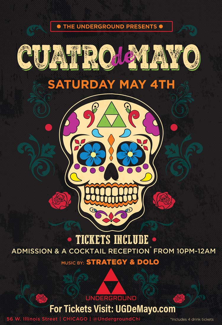 Cinco de Mayo Party at Underground - Tickets Include Admission & Express Entry Before 11:45pm, a VIP Cocktail Reception From 10pm-12am* and Live Performances by Strategy & Dolo!
