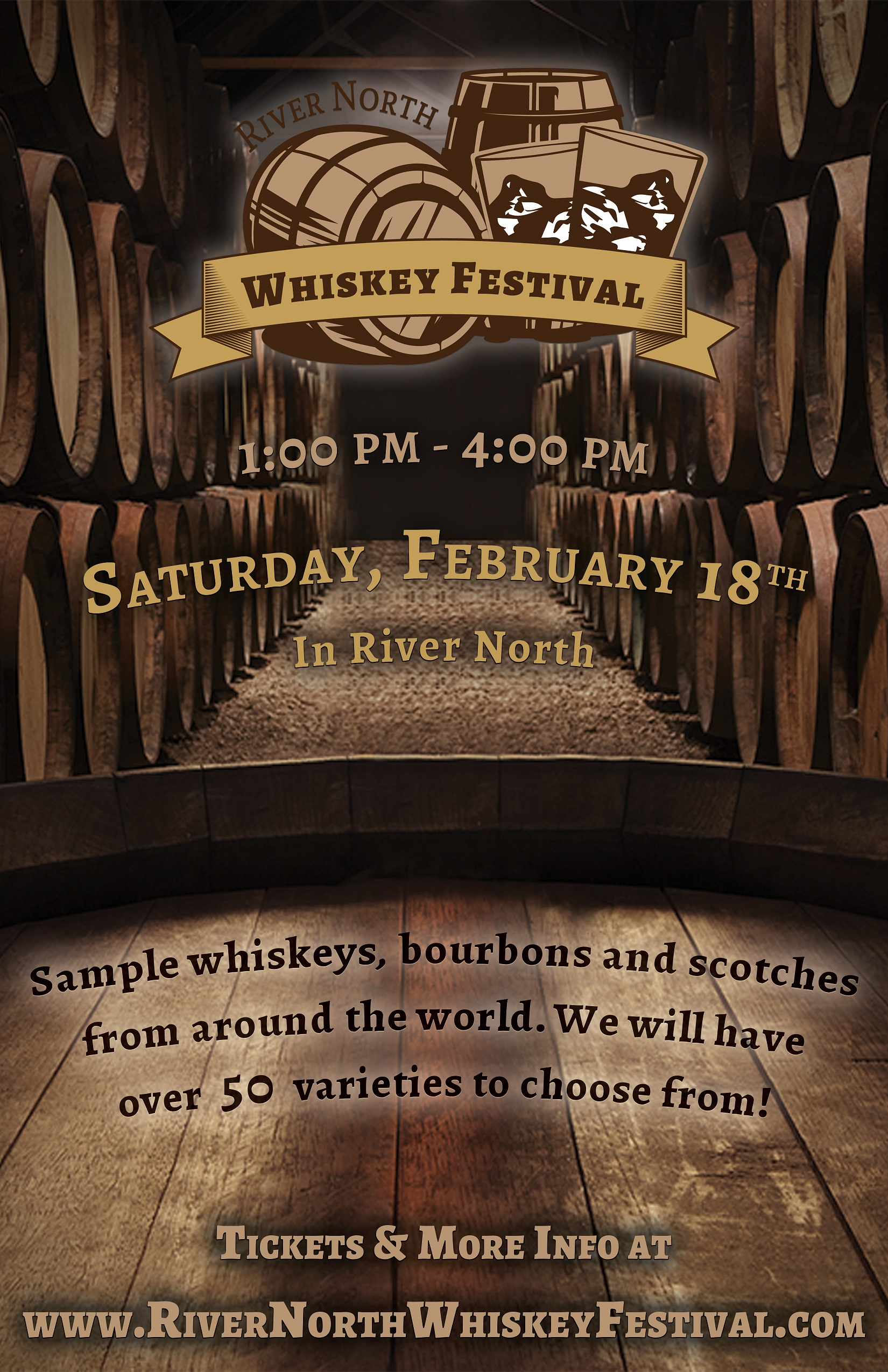River North Chicago Whiskey Festival - Taste a variety of whiskeys, bourbons & scotches! We will have over 50 varieties to choose from!