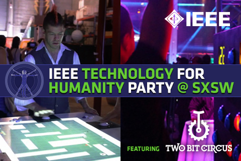 IEEE Technology for Humanity Series at SXSW 2014